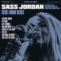 Sass Jordan - Rebel Moon Blues