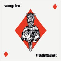 Savage Beat - Trench Warfare
