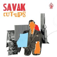Savak -Cut-Ups