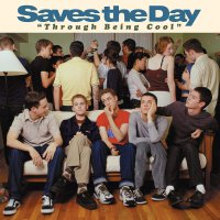 Saves The Day - Through Being Cool: Tbc20