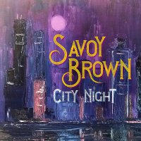 Savoy Brown -City Night
