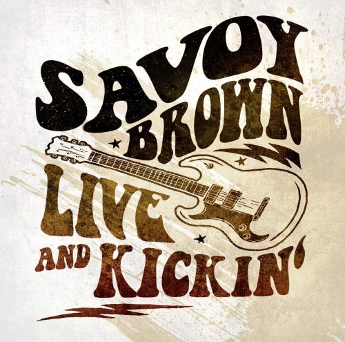 Savoy Brown - Live & Kickin