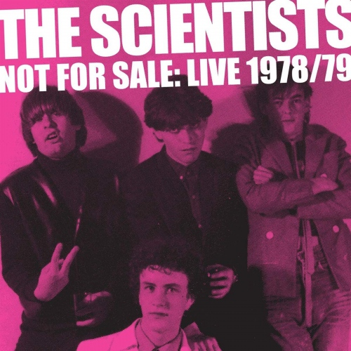 Scientists - Not For Sale: Live '78/'79