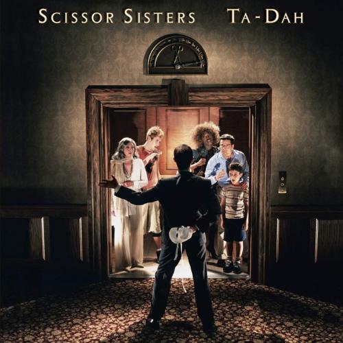 Scissor Sisters -Ta Dah!