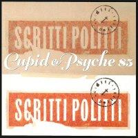 Scritti Politti -Cupid & Psyche 85