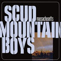 Scud Mountain Boys - Massachusetts