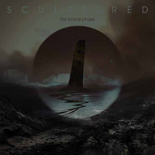 Sculptured - The Liminal Phase