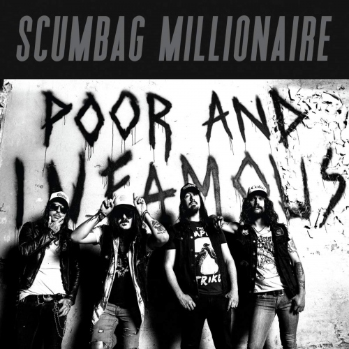 Scumbag Millionaire - Poor And Infamous