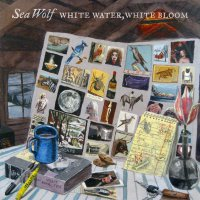 Sea Wolf -White Water, White Bloom