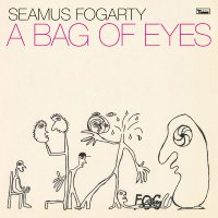 Seamus Fogarty - A Bag Of Eyes