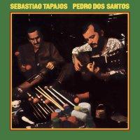 Sebastiao Tapajos /  Pedro Dos Santos - Vol. 1