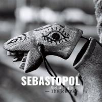 Sebastopol -Sebastopolis The Journey