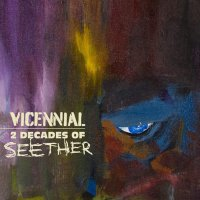 Seether - Vicennial - 2 Decades Of Seether