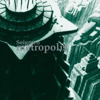 Seigmen - Metropolis