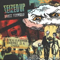 Seized Up -Brace Yourself