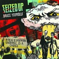 Seized Up -Brace Yourself