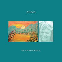 Selah Broderick - Anam