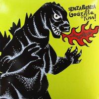 Senzabenza -Godzilla Kiss