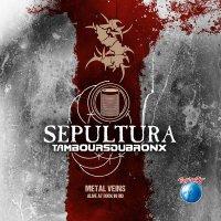 Sepultura -Metal Veins - Alive At Rock In Rio