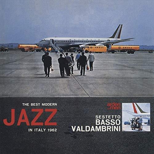 Sestetto Basso Valdambrini - The Best Modern Jazz In Italy 1962