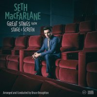 Seth Macfarlane -Great Songs From Stage And Screen