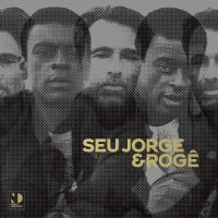 Seu Jorge /  Roge - Seu Jorge & Roge Night Dreamer Direct?-?To?-?Disc Sessions