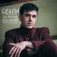 Seven - Ich Bin Mir Sicher! - Deluxe Double Vinyl