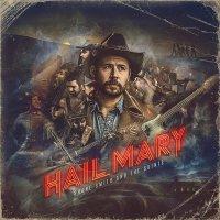 Shane Smith & The Saints - Hail Mary