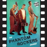 Sharks -Phantom Rockers Part 1