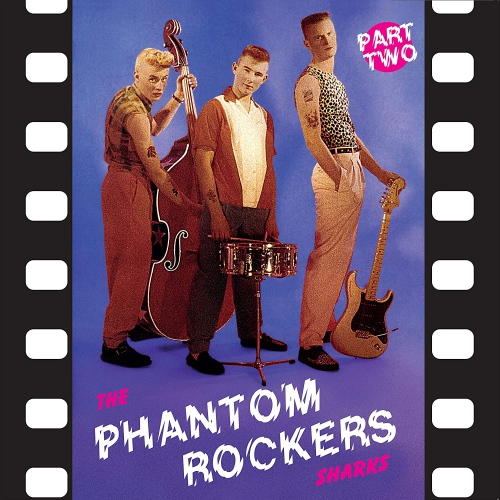 Sharks -Phantom Rockers Part 2
