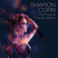 Sharon Corr - Fool & The Scorpion