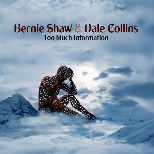 Bernie Shaw & Dale Collins -Too Much Information