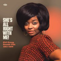 She's All Right With Me: Girl Group Sounds Usa - She's All Right With Me! Girl Group Sounds Usa 1961-1968