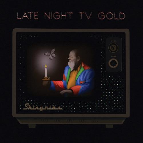 Shinyribs - Late Night Tv Gold