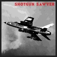 Shotgun Sawyer - Thunderchief