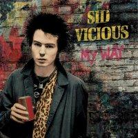 Sid Vicious -My Way