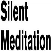 Silence - Silent Meditations