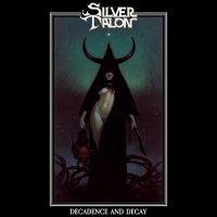 Silver Talon - Decay And Decadence