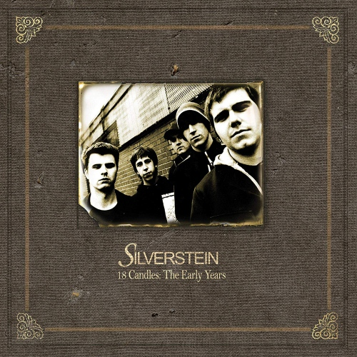 Silverstein - 18 Candles: The Early Years