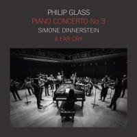 Simone & A Far Cry Dinnerstein -Philip Glass: Piano Concerto No.3