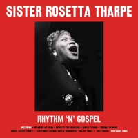 Sister Rosetta Tharpe - Rhythm N Gospel