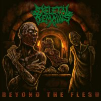 Skeletal Remains -Beyond The Flesh
