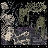 Skeletal Remains -Desolate Isolation - 10Th Anniversary Edition
