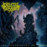 Skeletal Remains -The Entombment Of Chaos