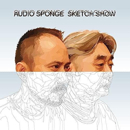 Sketch Show - Haruomi Hosono & Yukihiro Takahashi - Audio Sponge