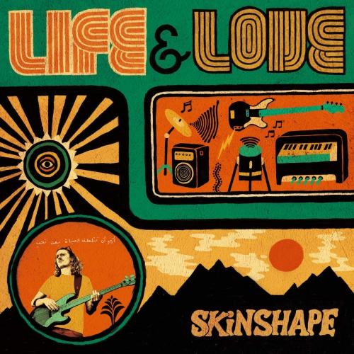 Skinshape -Life & Love