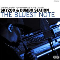 Skyzoo  &  Dumbo Station -The Bluest Note