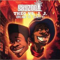 Skyzoo -Theo Vs. J.j Dreams Vs. Reality