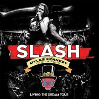 Slash - Living The Dream Tour