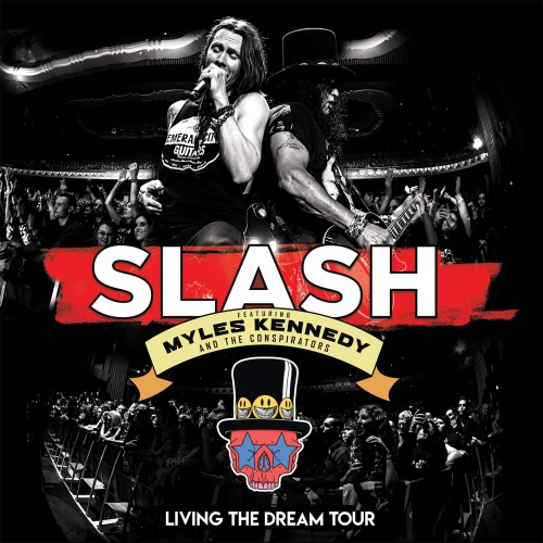 Slash -Living The Dream Tour